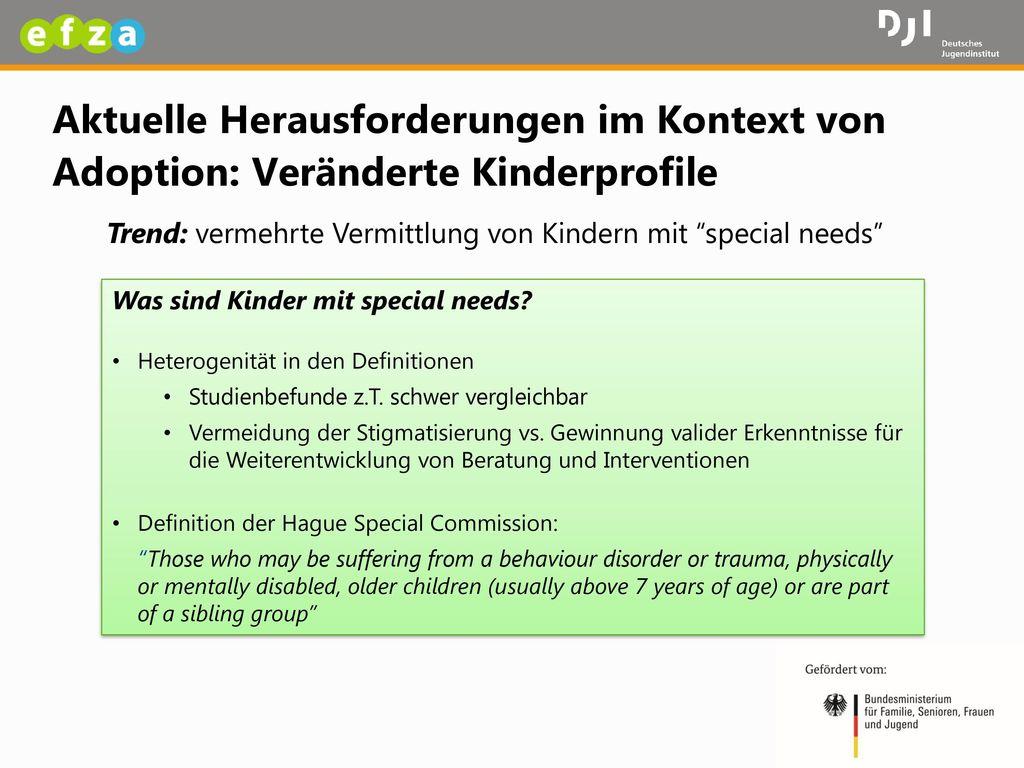 Aktuelle Herausforderungen im Kontext von Adoption: Veränderte Kinderprofile