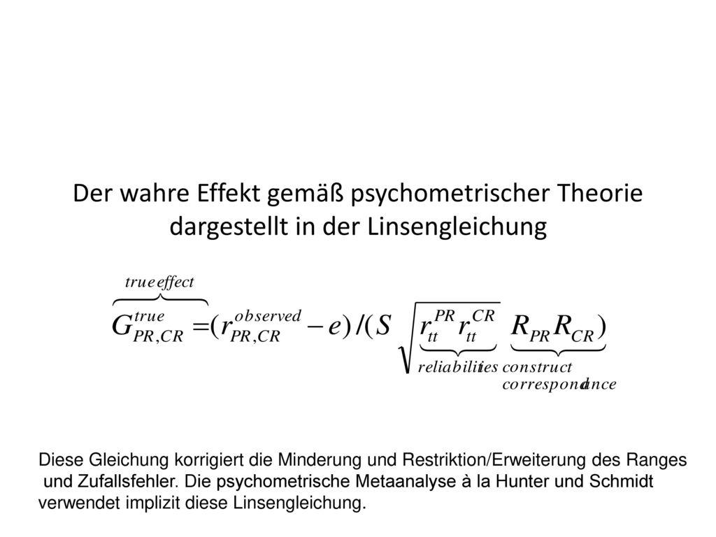 Der wahre Effekt gemäß psychometrischer Theorie dargestellt in der Linsengleichung