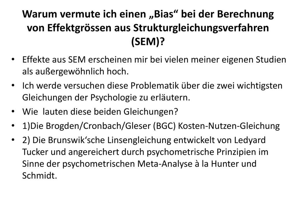 """Warum vermute ich einen """"Bias bei der Berechnung von Effektgrössen aus Strukturgleichungsverfahren (SEM)"""