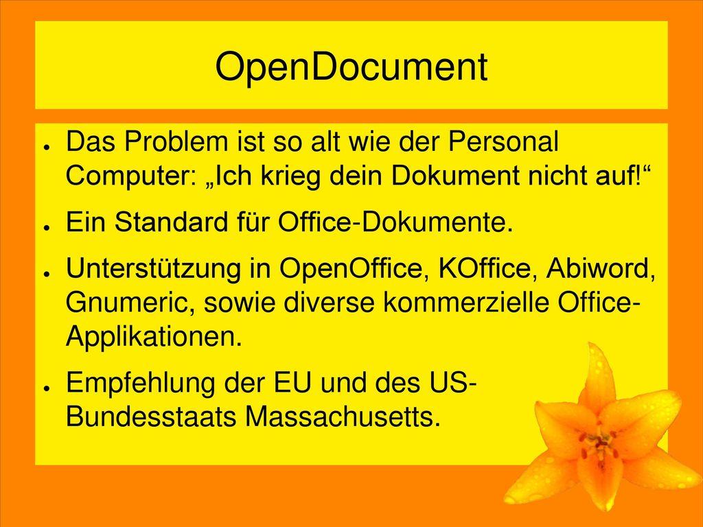 """OpenDocument Das Problem ist so alt wie der Personal Computer: """"Ich krieg dein Dokument nicht auf!"""