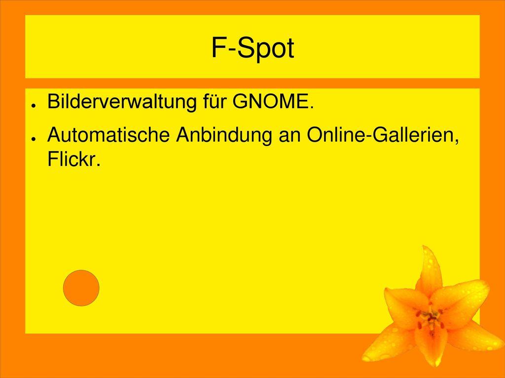 F-Spot Bilderverwaltung für GNOME.