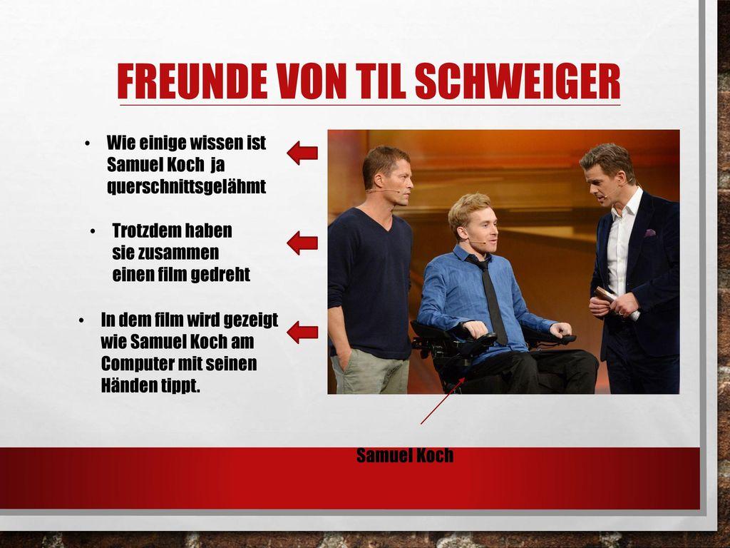 Freunde von Til Schweiger