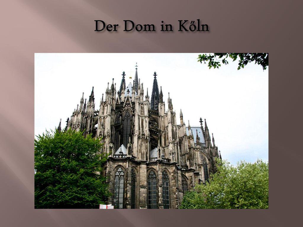 Der Dom in Kőln