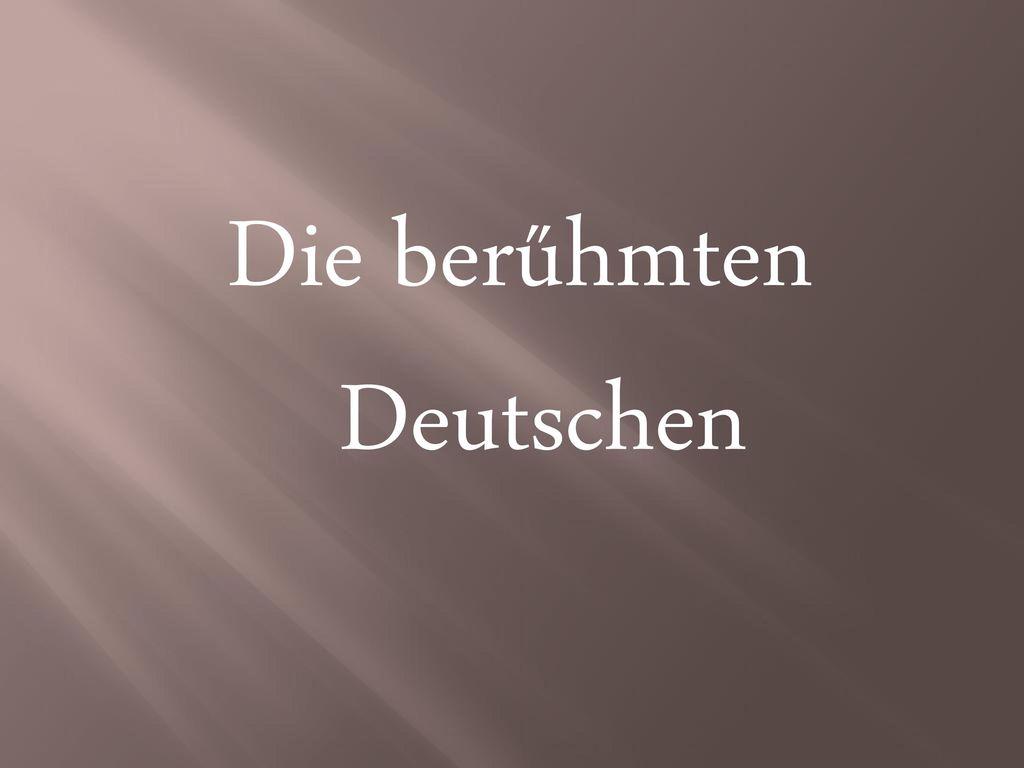 Die berűhmten Deutschen