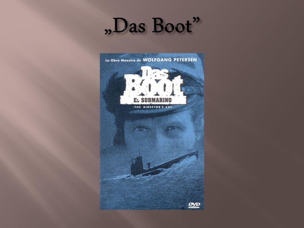 """""""Das Boot"""