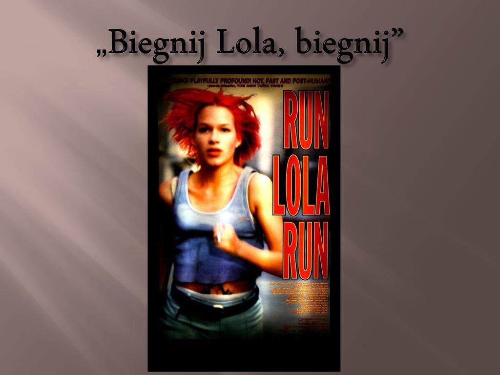 """""""Biegnij Lola, biegnij"""