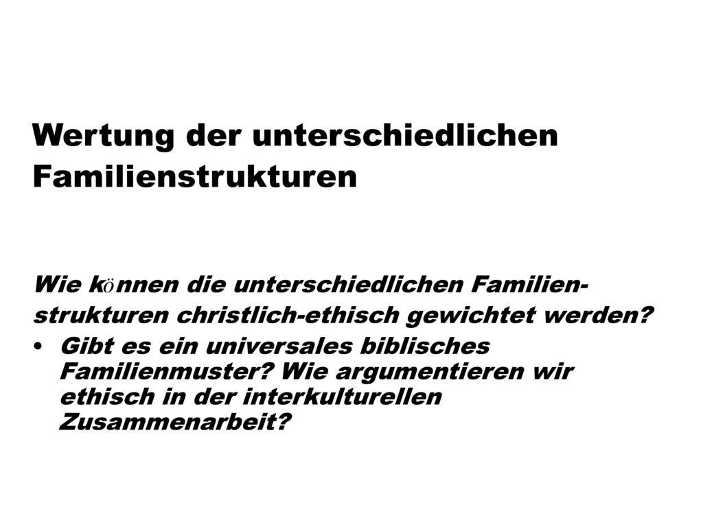 Wertung der unterschiedlichen Familienstrukturen
