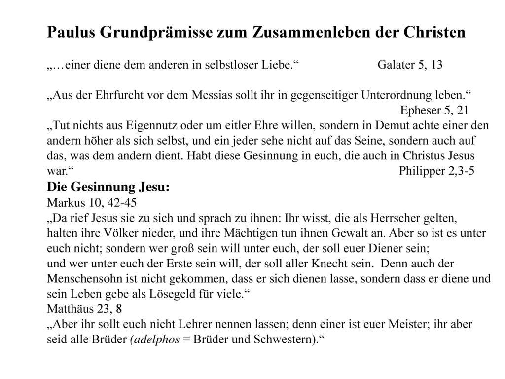 Paulus Grundprämisse zum Zusammenleben der Christen