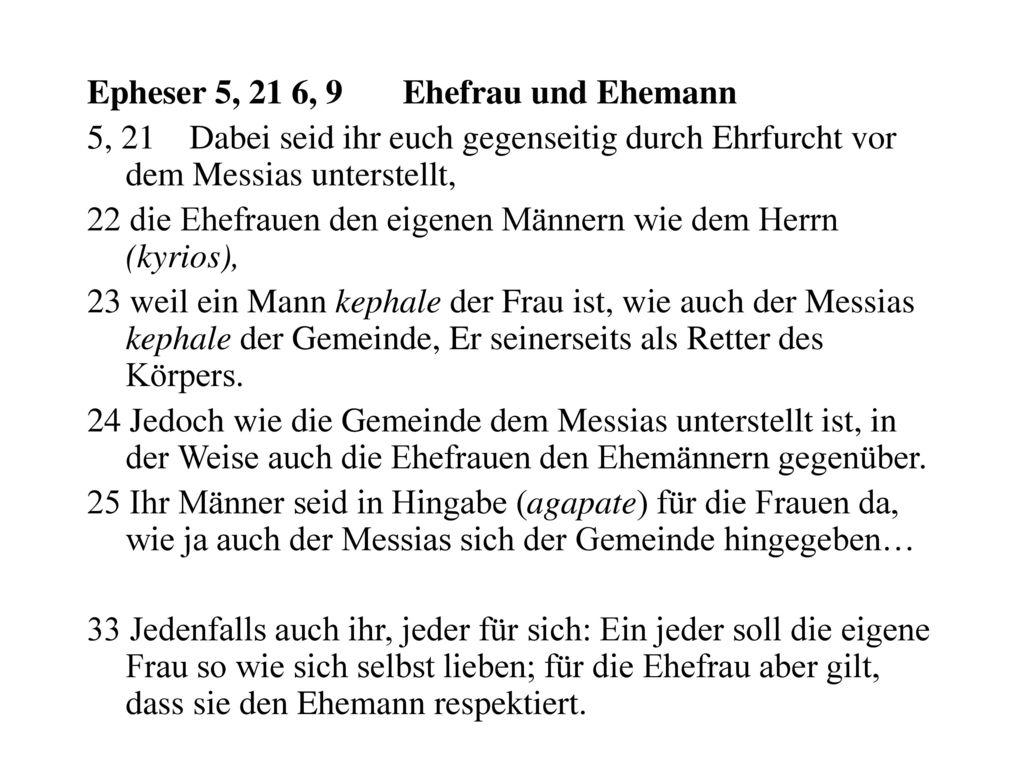 Epheser 5, 21 6, 9 Ehefrau und Ehemann