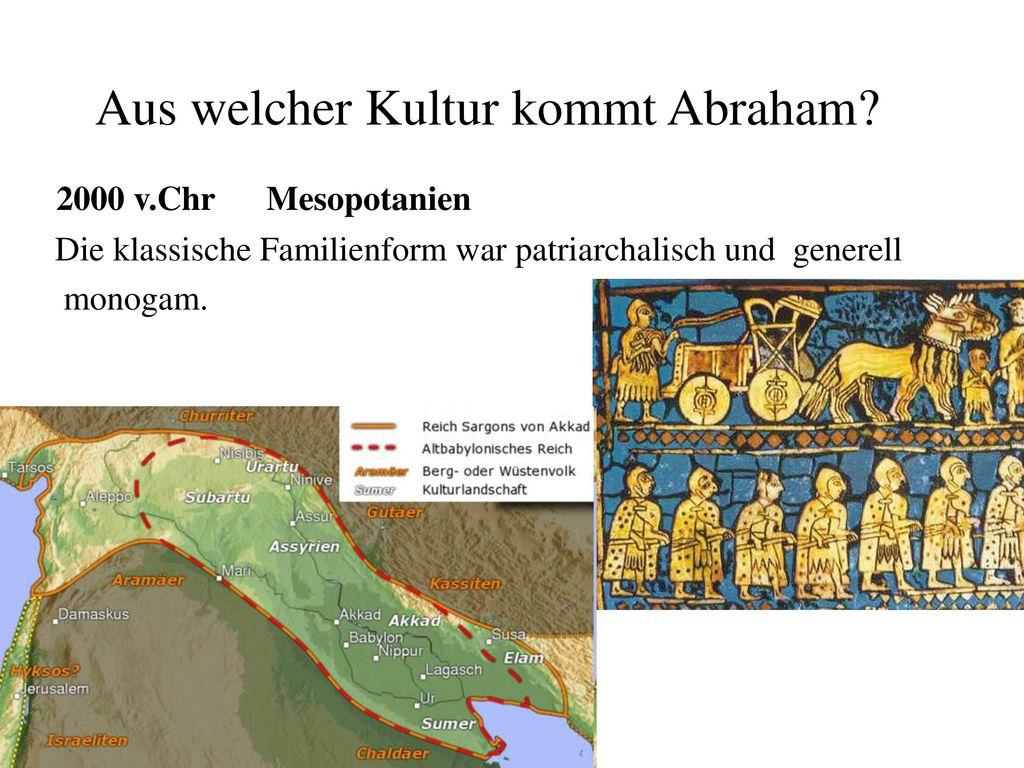 Aus welcher Kultur kommt Abraham