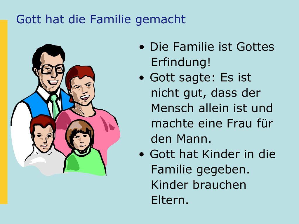Gott hat die Familie gemacht