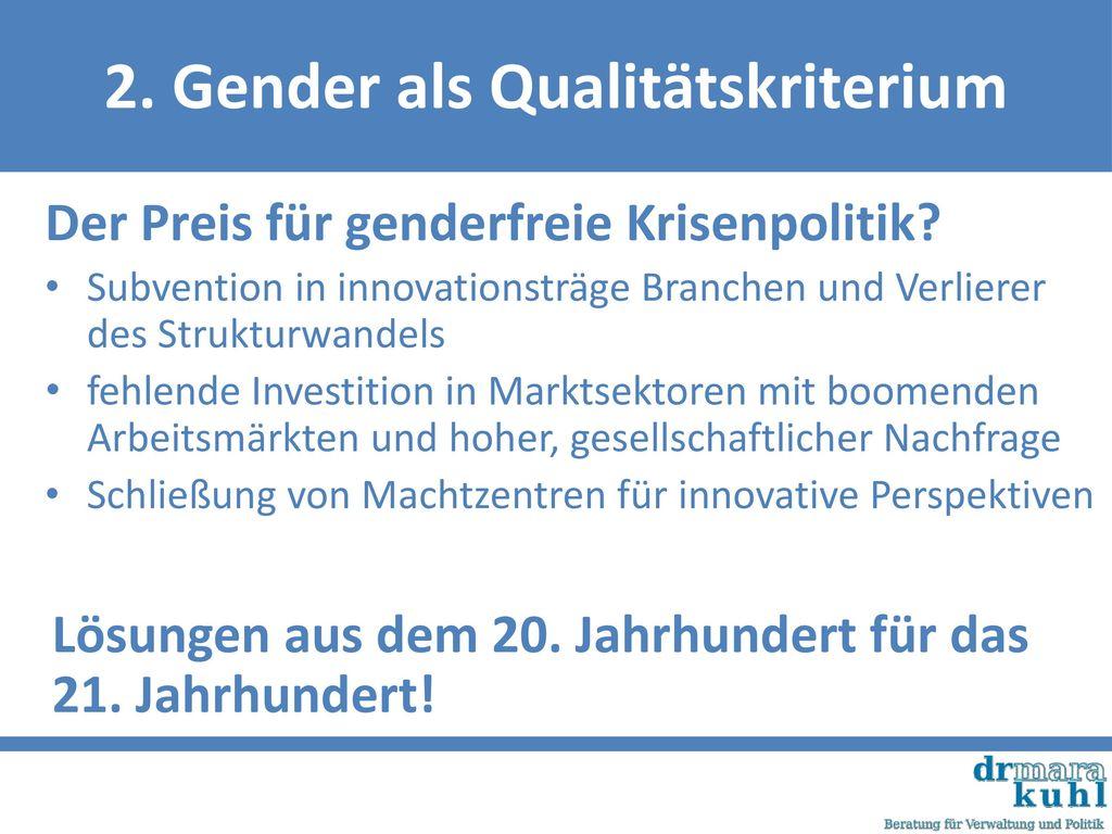 2. Gender als Qualitätskriterium