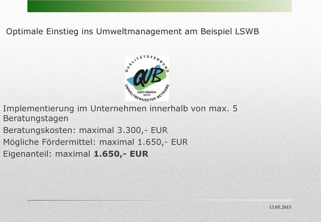 Optimale Einstieg ins Umweltmanagement am Beispiel LSWB