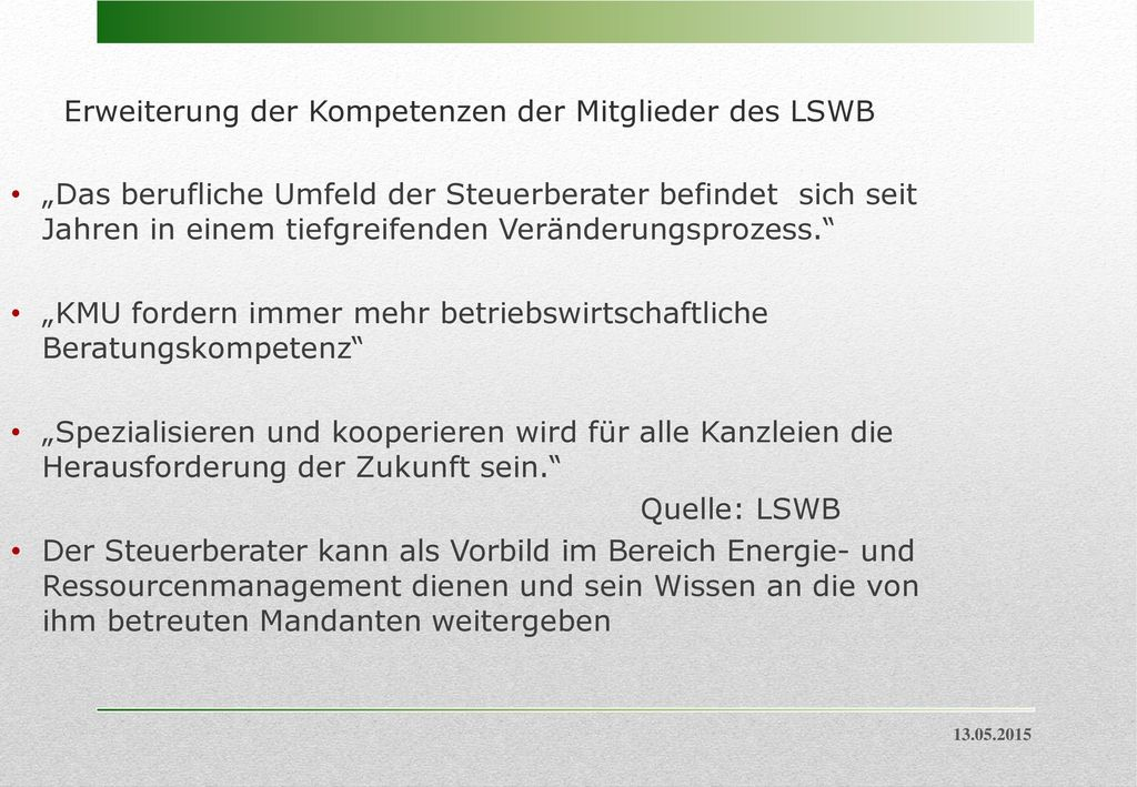 Erweiterung der Kompetenzen der Mitglieder des LSWB