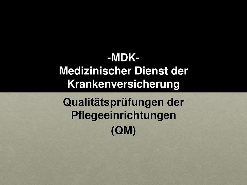 -MDK- Medizinischer Dienst der Krankenversicherung