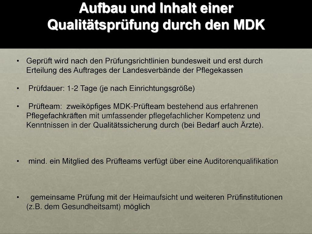 Aufbau und Inhalt einer Qualitätsprüfung durch den MDK