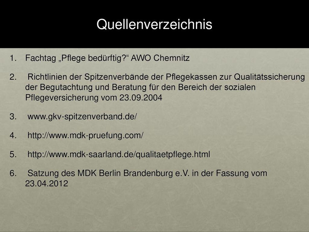 """Quellenverzeichnis Fachtag """"Pflege bedürftig AWO Chemnitz"""