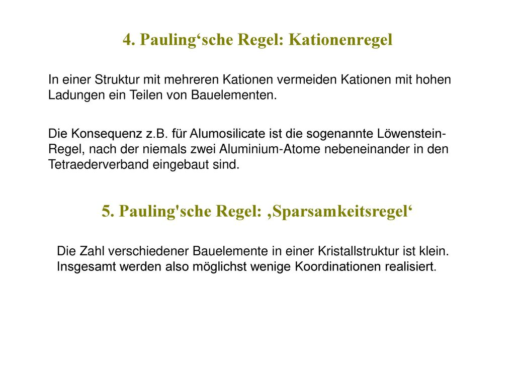 4. Pauling'sche Regel: Kationenregel