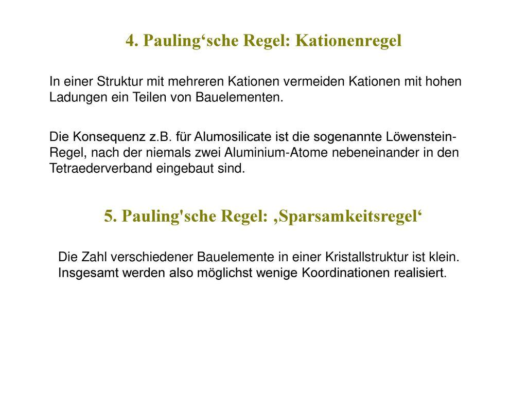 4. Pauling'sche Regel: Kationenregel
