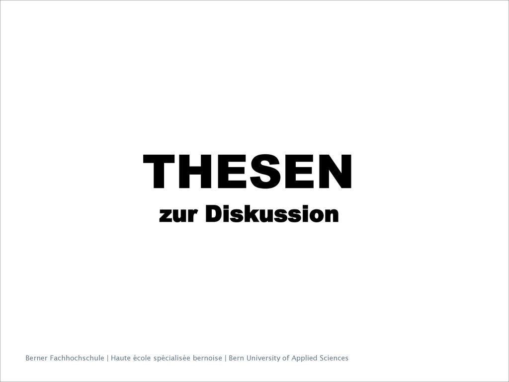 THESEN zur Diskussion