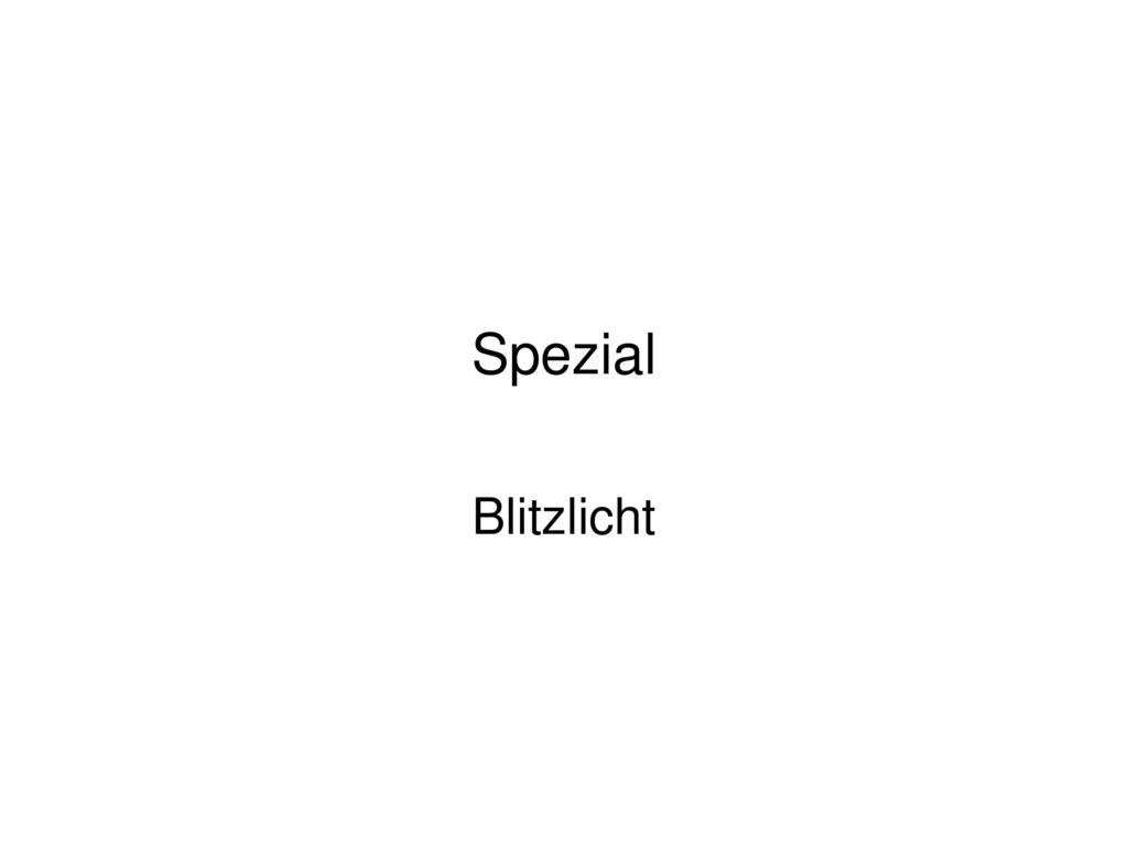 Spezial Blitzlicht