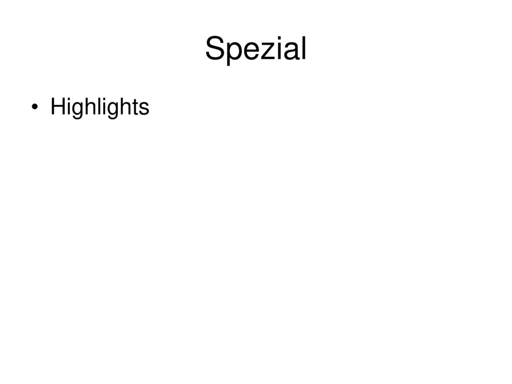 Spezial Highlights
