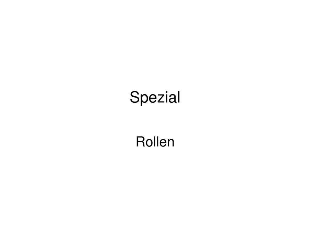 Spezial Rollen