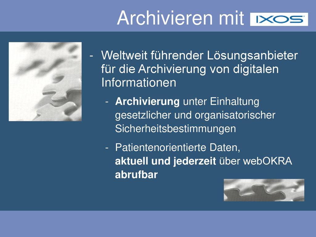 Archivieren mit Weltweit führender Lösungsanbieter für die Archivierung von digitalen Informationen.