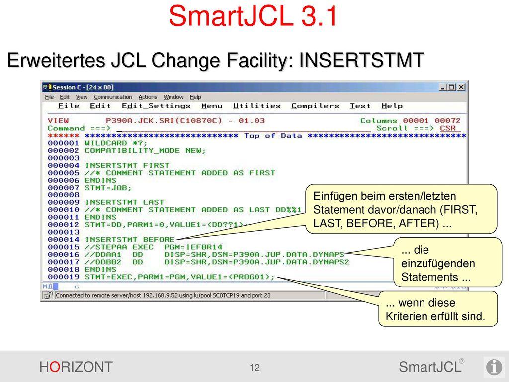SmartJCL 3.1 Erweitertes JCL Change Facility: INSERTSTMT
