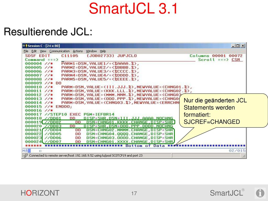 SmartJCL 3.1 Resultierende JCL: