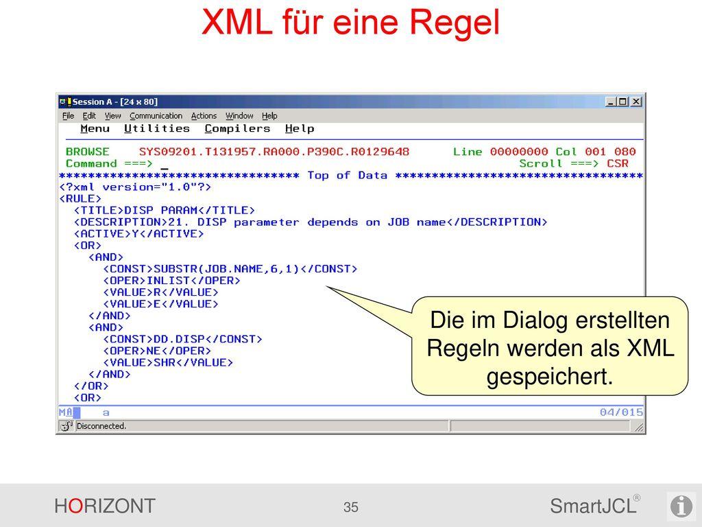 Die im Dialog erstellten Regeln werden als XML gespeichert.