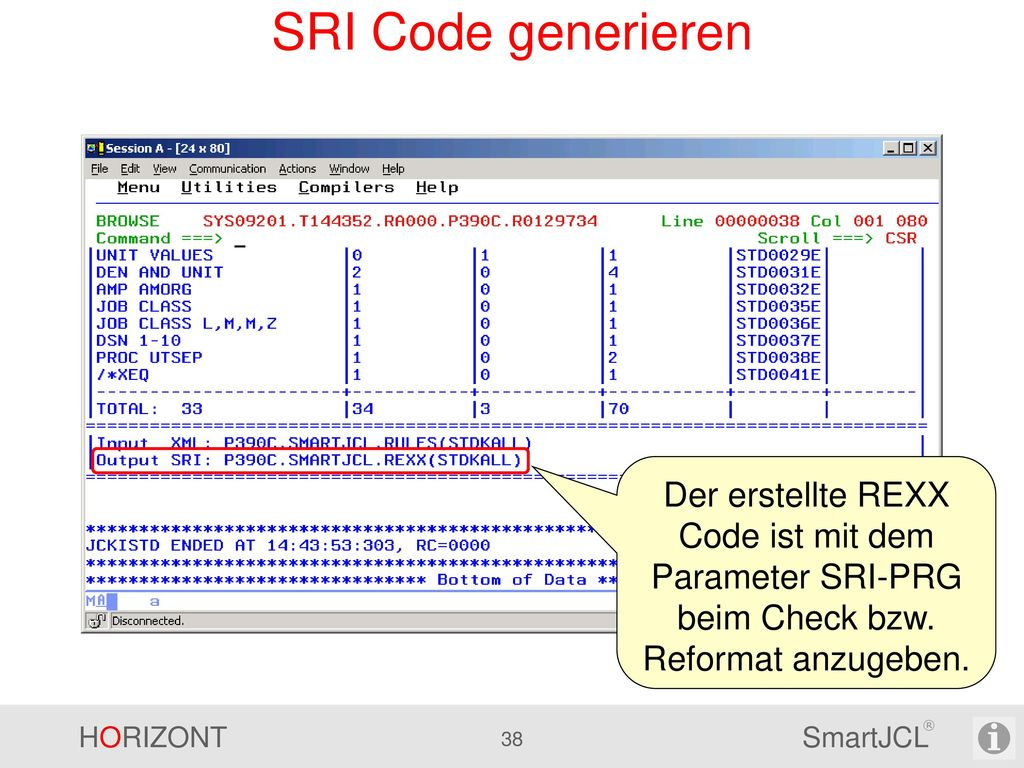 SRI Code generieren Der erstellte REXX Code ist mit dem Parameter SRI-PRG beim Check bzw.