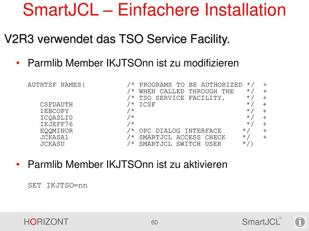 SmartJCL – Einfachere Installation
