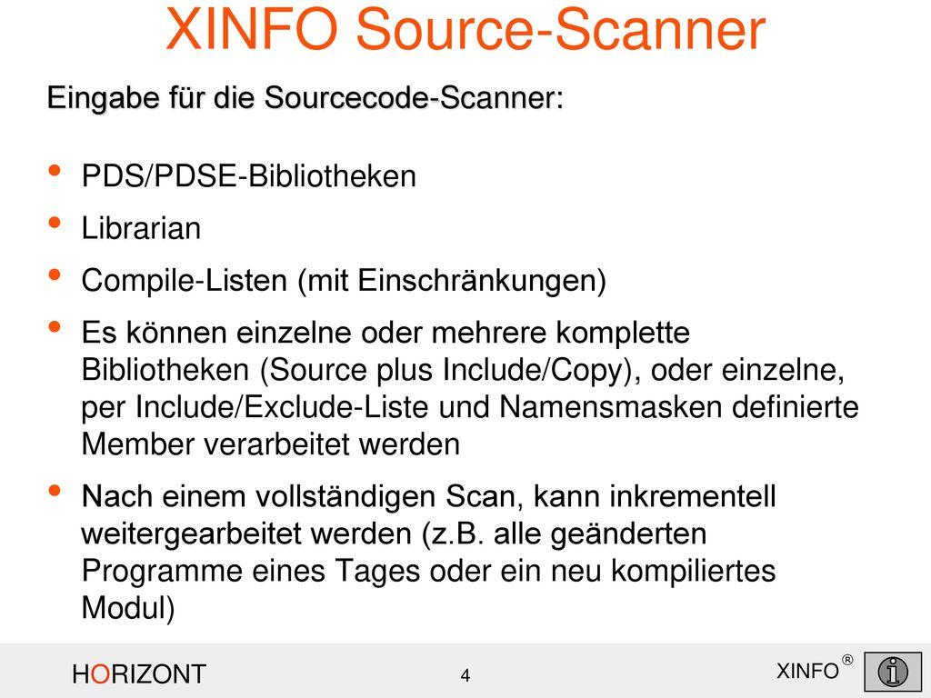 XINFO Source-Scanner Eingabe für die Sourcecode-Scanner: