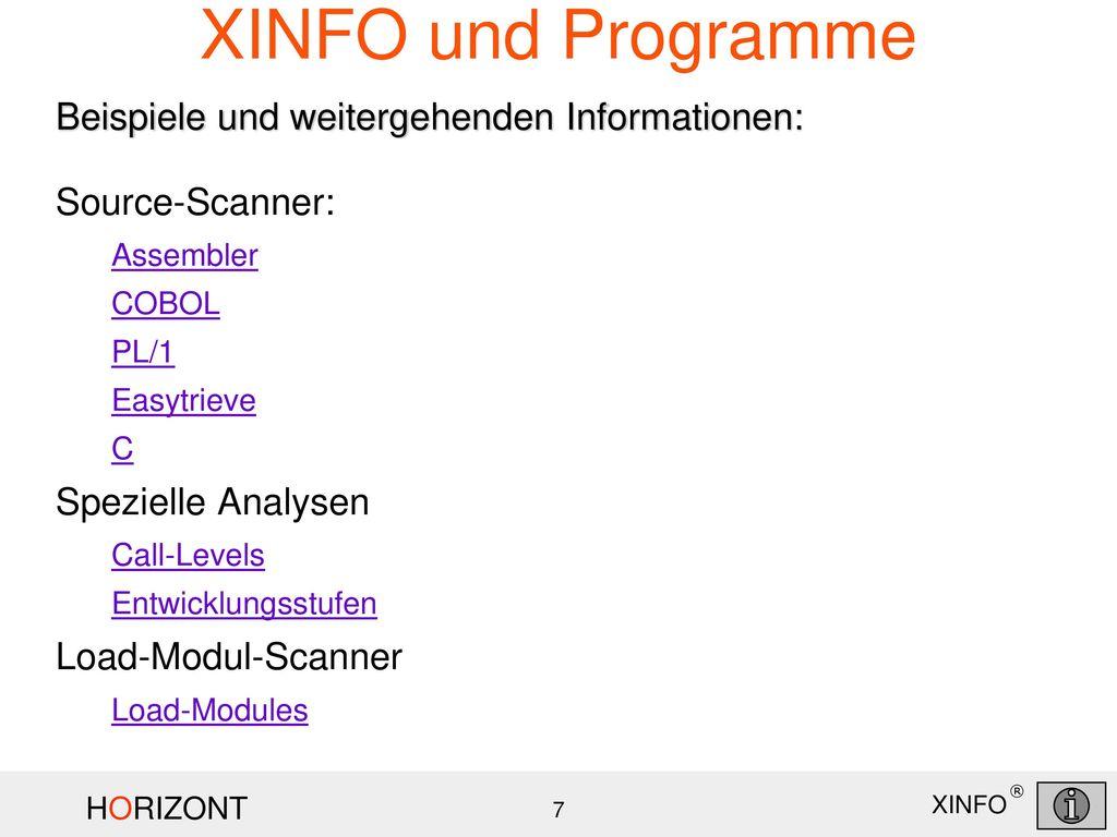 XINFO und Programme Beispiele und weitergehenden Informationen: