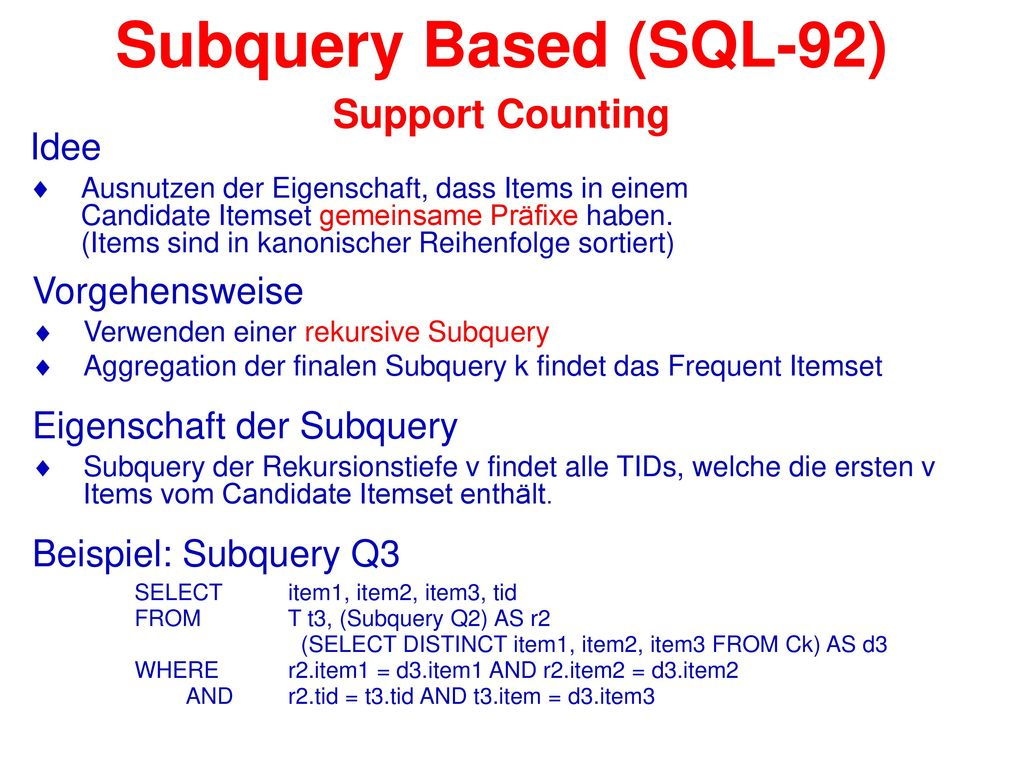 Subquery Based (SQL-92) Support Counting