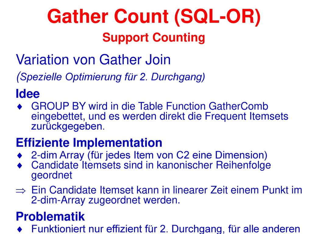 Gather Count (SQL-OR) Support Counting