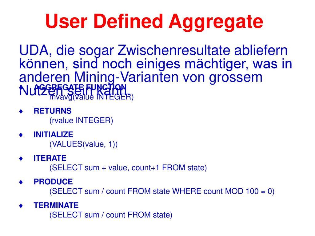 User Defined Aggregate