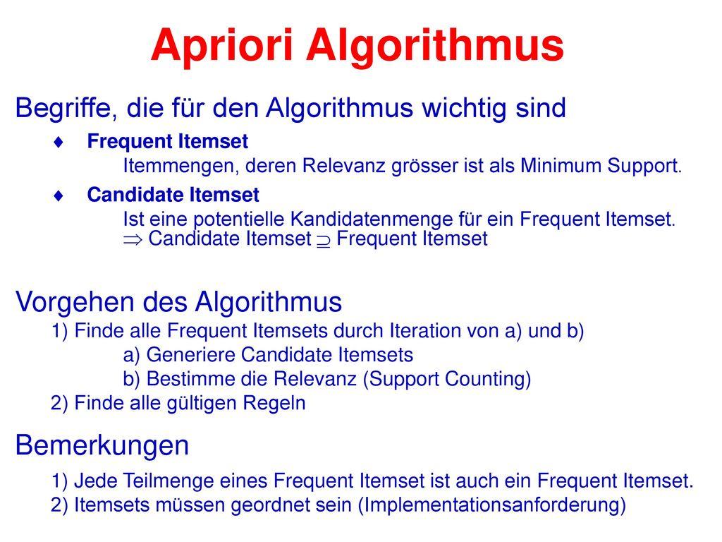Apriori Algorithmus Begriffe, die für den Algorithmus wichtig sind