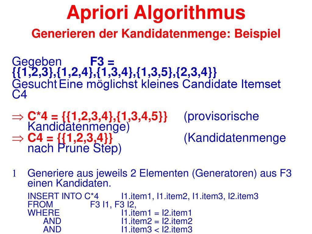 Apriori Algorithmus Generieren der Kandidatenmenge: Beispiel