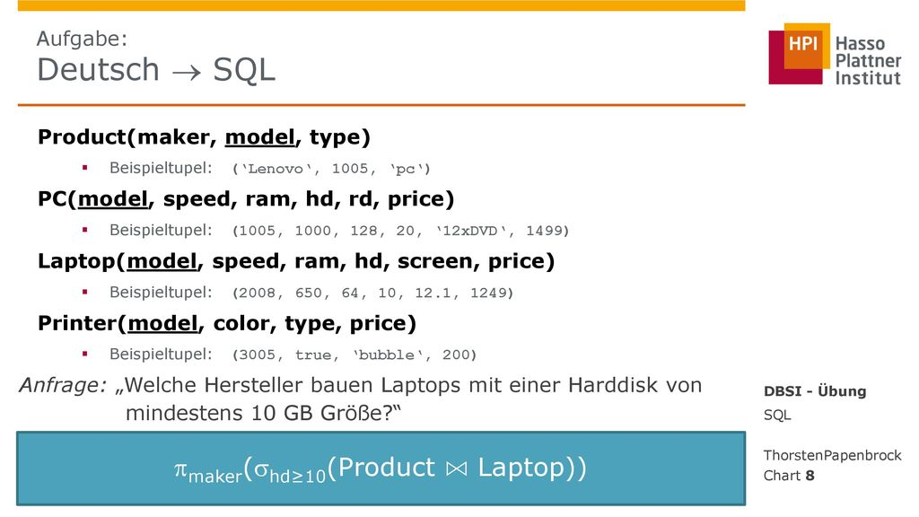 maker(hd≥10(Product ⋈ Laptop))
