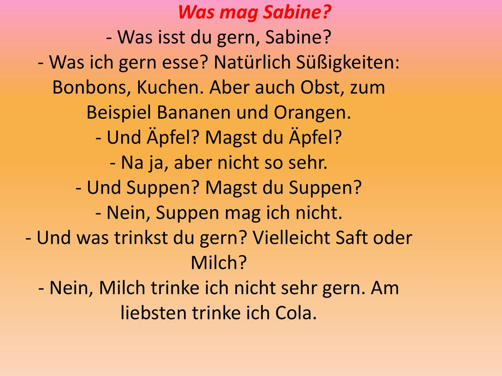 Was mag Sabine. - Was isst du gern, Sabine. - Was ich gern esse