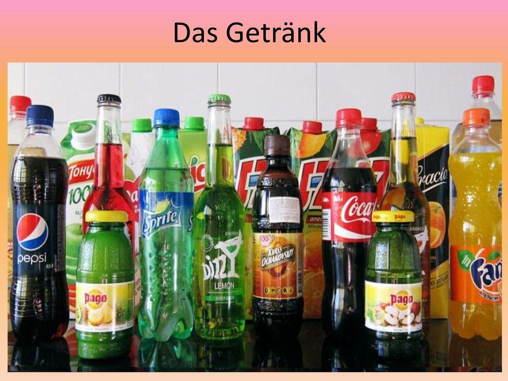 Das Getränk
