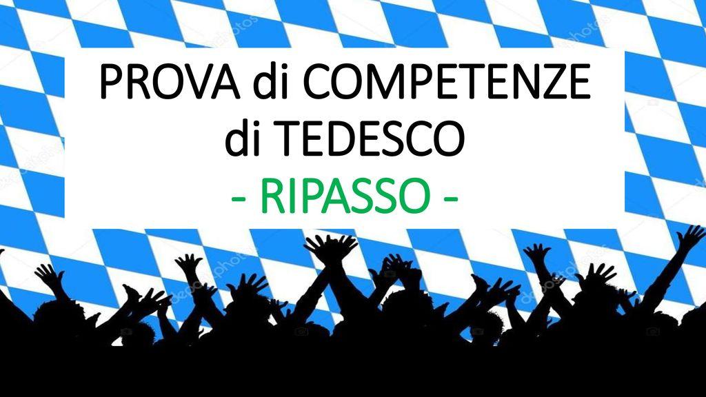 PROVA di COMPETENZE di TEDESCO - RIPASSO -