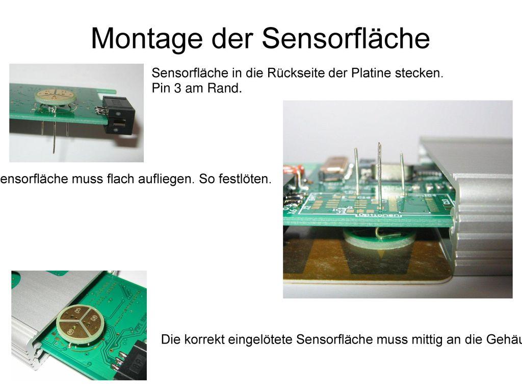 Montage der Sensorfläche