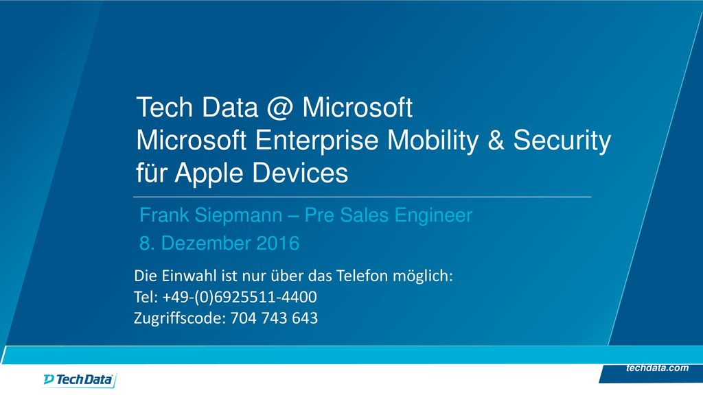 Tech Data @ Microsoft Microsoft Enterprise Mobility & Security für Apple Devices