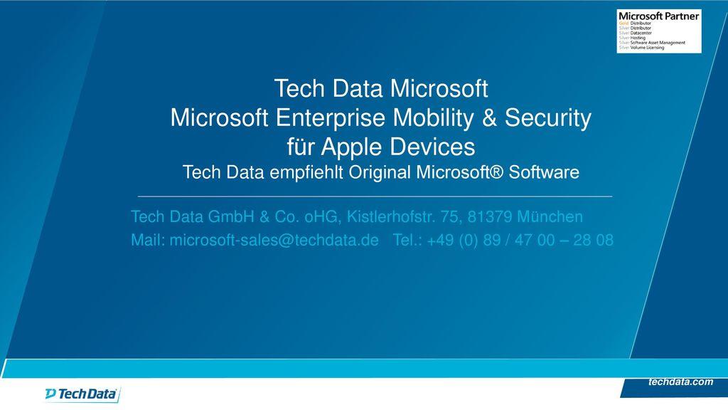 Tech Data Microsoft Microsoft Enterprise Mobility & Security für Apple Devices Tech Data empfiehlt Original Microsoft® Software