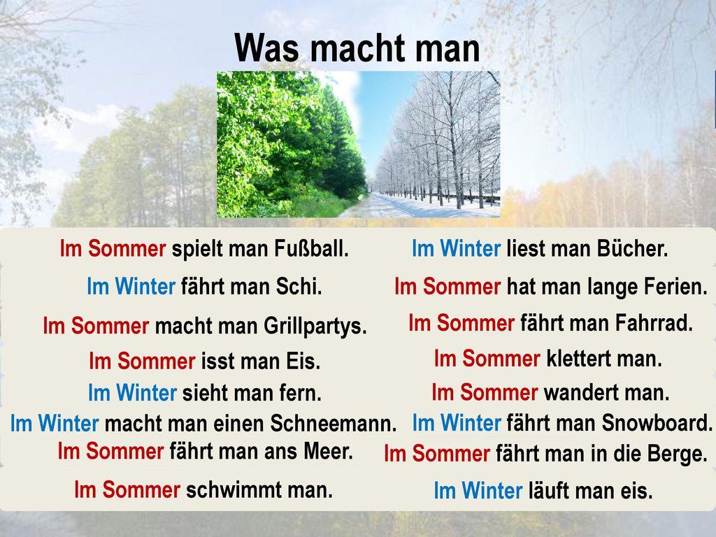 Was macht man im Winter im Sommer Fußball spielen Bücher lesen