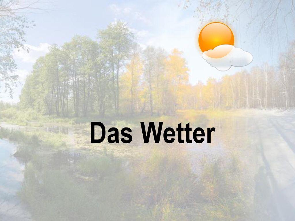 Das Wetter