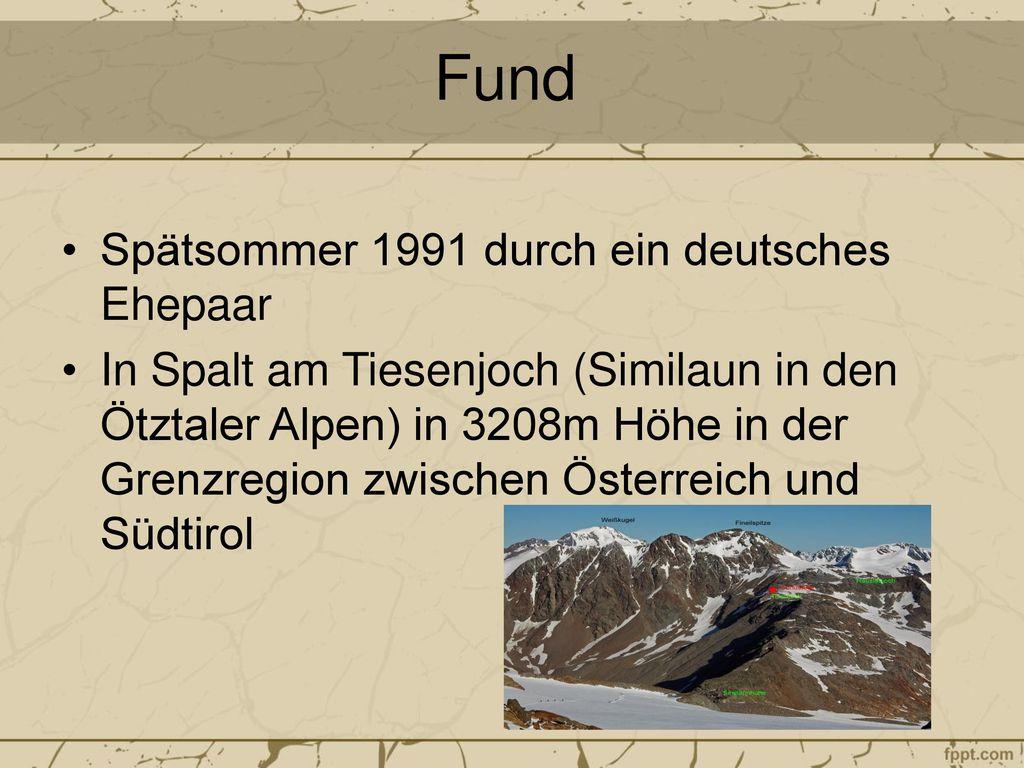 Fund Spätsommer 1991 durch ein deutsches Ehepaar